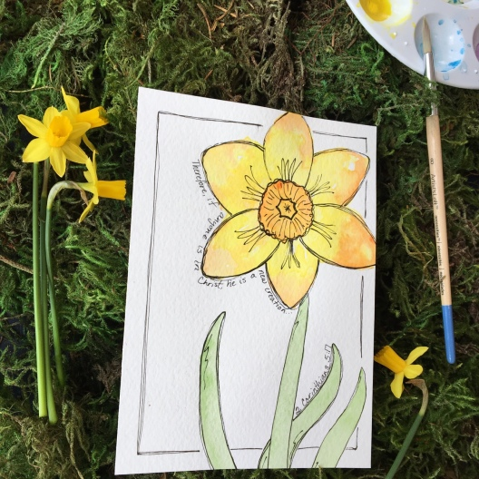 """Hand Lettered Daffodil with 2 Corinthians 5:17 - """"If anyone is in Christ, he is a new creation."""""""